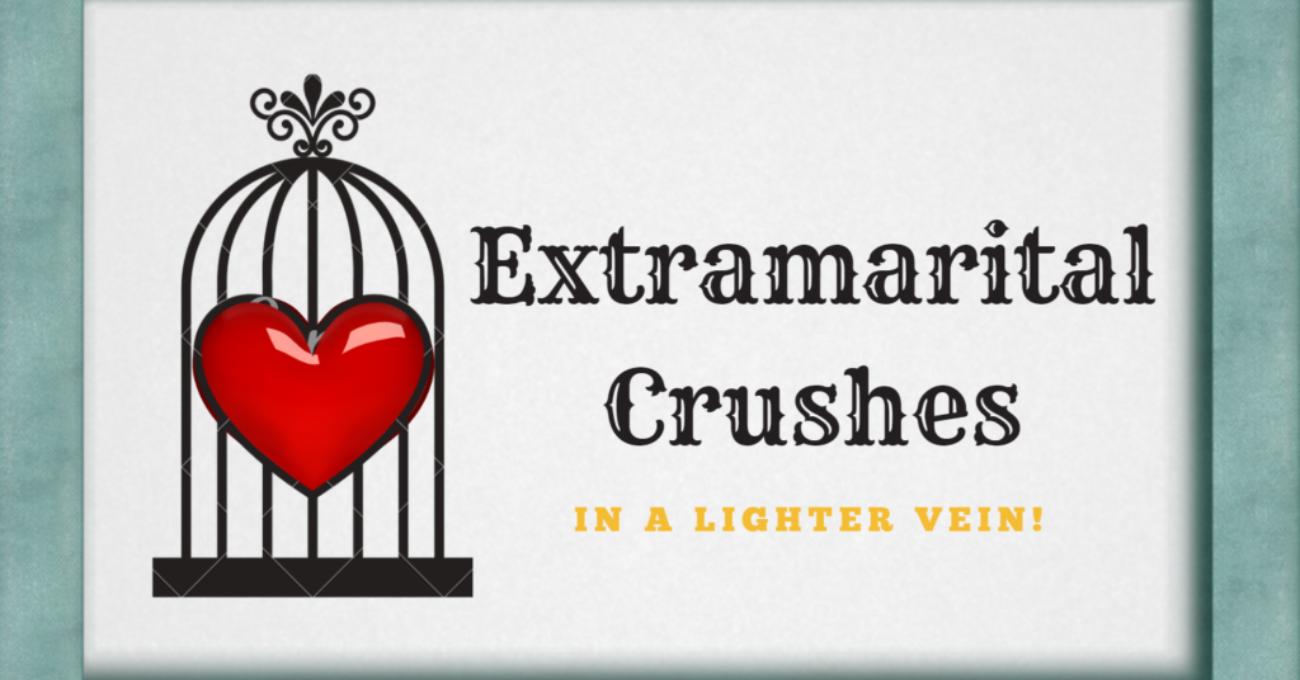 Extramaritalcrushes